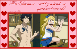 Fairy Tail Valentine: Your underwear, please? by FrozenClaws