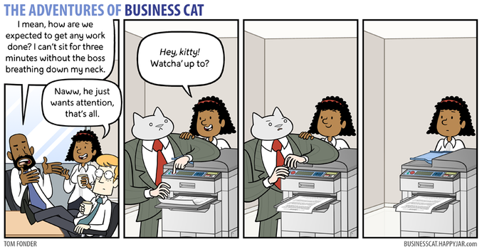 The Adventures of Business Cat - Attention by tomfonder