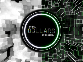 Dollars... we are... by lavistrikesback