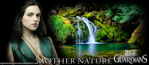 Real Guardian Project #10: Mother Nature by supereilonwypevensie