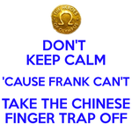 KEEP CALM FRANK by Locusmagicalicus