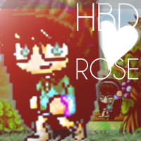 || HBD Rose! by CreativeKrissy