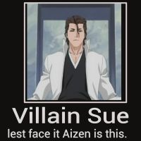 Aizen is a Villain Sue by Chaser1992