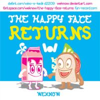 The Happy Face Returns by weknow