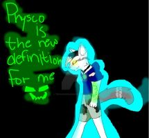 Psycho is the new definition for me by TenagandDawn