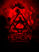 Heroin by GrahamPhisherDotCom