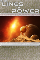 The Lines of Power: Cover II by illusionarymind