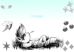 [Cover Art] {M.L.P} Remixes by TronicMusic