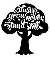Always grow, never stand still by Kat-Designs