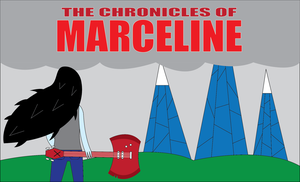 The Chronicles of Marceline by BenjaminHopkins