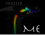 Shatter me by Silverstormwing
