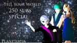 [MMD] Tell Your World - 250 subs by SophieNyan