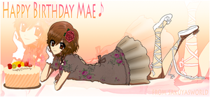 happy bday mae :contest entry: by sakuyasworld