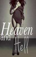 Wattpad cover- Heaven and Hell by Moa99N