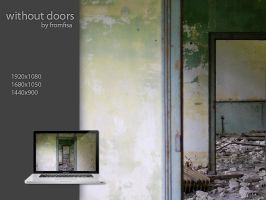 Without Doors by fromfisa