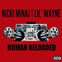Nicki Minaj feat Lil Wayne Roman Reloaded CD Cover by GaGanthony