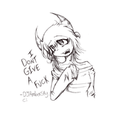 I Dont Give A Fuck.. by DJambersky666