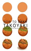 HOW TO DRAW TAKOYAKI by whisnubintangjiwa89