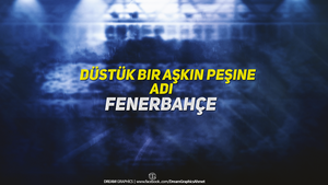 Fenerbahce by dreamgraphicss