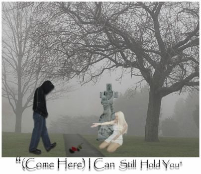 Come Here,I Can Still Hold U by X-ample