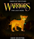 Warriors: The Last Hope by curdled-CHEESE
