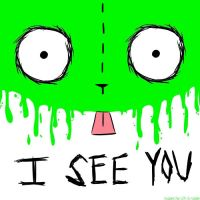 """""""I See You"""" by nerinaTM"""