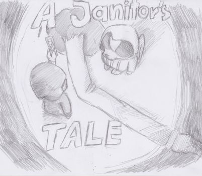 A Janitor's tale by Creeperchild