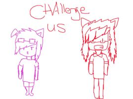 CHALLANGE US by Ask-Piggeh