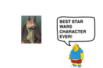 Best Star Wars Character Ever by darthraner83