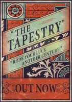The Tapestry - Rode Your Luck by LittleBOYblack