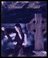 Final Rites by silentfuneral