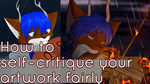 How to self-critique your artwork fairly by ZaezarDraws