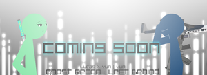 GR Left Behind Banner by Yunguy1