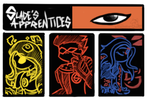 ::Slade's Apprentices:: by Artistic-Winds