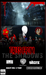 Tales From The Shadows - Creepy Pasta Web Series by AnimeCitizen