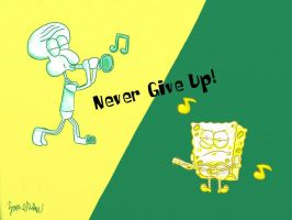 Never Give Up! by TacomanZKD