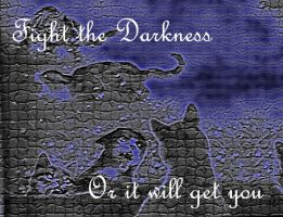 Fight the Darkness by wolfcloudfantasy