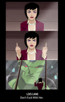 Lois Lane - Don't Fuck With Her by Danisauri