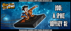 AT4W: 2001- A Space Odyssey #2 by MTC-Studios
