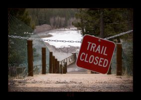 Trail Closed by punkie078