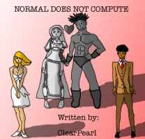 Normal Does Not Compute Screenplay by Clearpearl