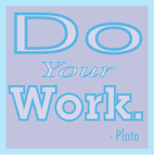 Do Your Work - Plato by molecularchaos