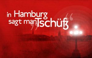 In Hamburg sagt man Tschuess by pica-ae