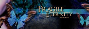 Fragile Eternity title banner by Leesa-M