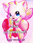 You are Awesome! by Silver-Artemis-Moon