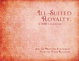 Ill-Suited Royalty Calendar by renton1313