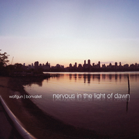 Nervous In The Light Of Dawn by Bonvallet