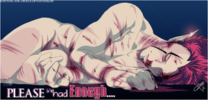 +Ive Had Enough+ by InvisibleRainArt