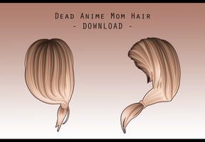Dead Anime Mom back Hair [ DOWNLOAD ] by Aia-Aria