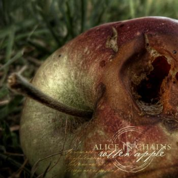 Rotten Apple, Alice in Chains by aleprieto